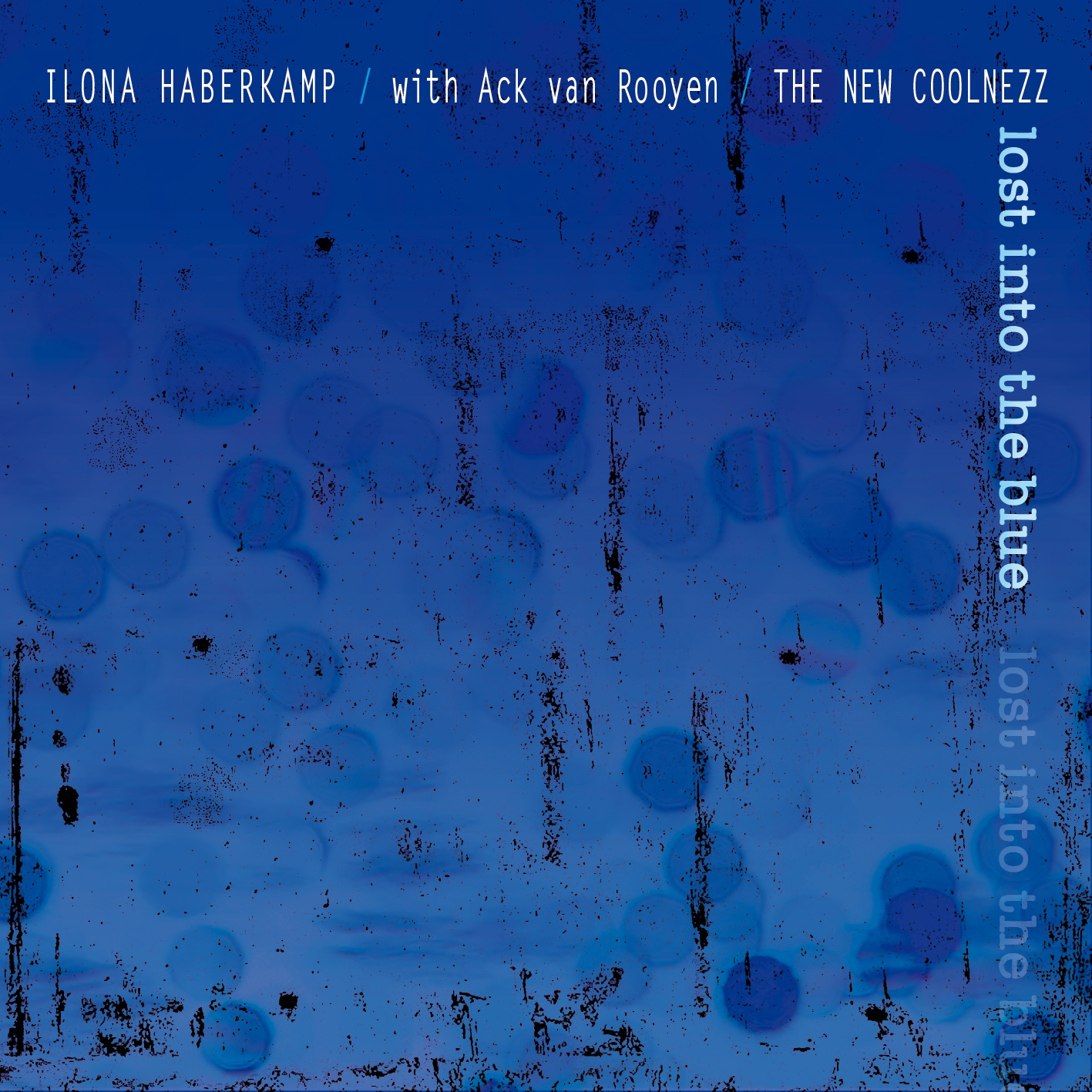 Cover Ilona Haberkamp with Ack van Rooyen- The New Coolnezz
